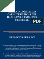Caracterc3adsticas Del Habla en La Parc3a1lisis Cerebral