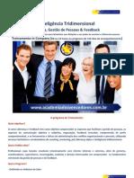 7 - Inteligência Tridimensional - Liderança & Feedback - A Maestria das Relações EQUIPES