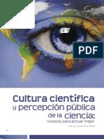 Cultura Cientifica y percepcion Publica De la Ciencia