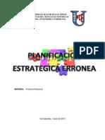 PLANIFICACION ESTRATEGICA ERRONEA