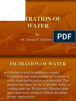 Filtration of water.
