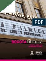 Bogotá fílmica - ensayos sobre cine y patrimonio cultural.pdf