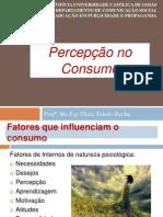 Aula 3- Fatores internos que Influenciam o Consumo- Percepção