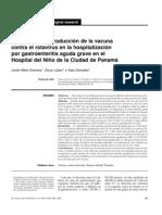 Impacto de la introducción de la vacuna contra el rotavirus en la hospitalización por gastroenteritis aguda grave en el Hosp. del Niño de la Cid. de Panamá