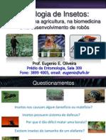 Fisiologia de insetos implicações na agricultura, na biomedicina e no desenvolvimento de robôs