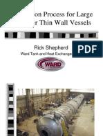 Shepherd, Fabrication Process for Large Diameter Thin Wall Vessels