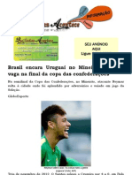 Brasil encara Uruguai no Mineirão valendo vaga na final da copa das confederações