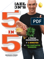 Recipes from Michael Symon's 5 in 5: 5 Fresh Ingredients + 5 Minutes = 120 Fantastic Dinners
