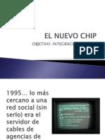 El nuevo chip / Gina Sandoval