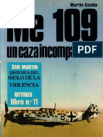 San Martin Libro Armas 11 Me-109 Un Caza Incomparable