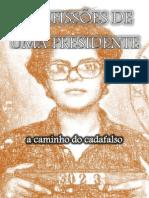 CONFISSÕES DE UMA PRESIDENTE