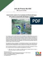 Boletín 033_ Intervención social en los municipios del Norte del Cauca para evitar la transmisión del dengue y malaria