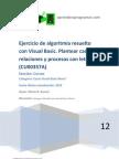 CU00357A Ejercicio Algoritmia Resuelto Visual Basic Casos Relaciones Proceso