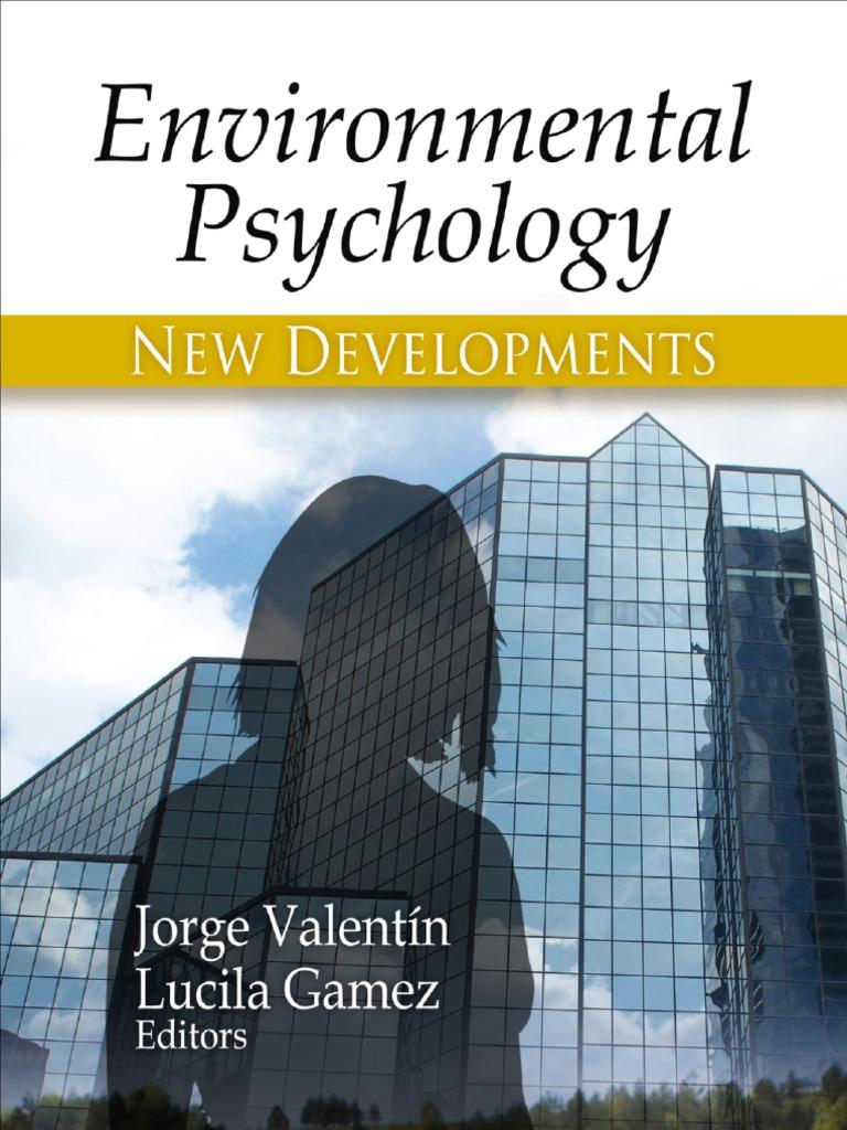environmental psychology new developments psychology research  environmental psychology new developments psychology research progress human factors and ergonomics self improvement