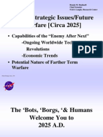 149650698 Summary of the NASA Future Strategic Issues and Warfare Circa 2025 Document Dennis M Bushnell Chief Scientist NASA Langley Research Center Warf