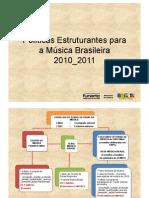 Politica Musica FunarteMinC 2010 Final4