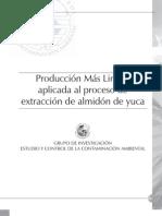 Produccion Mas Limpia Aplicada Al Proceso Extraccion Almidon de Yuca