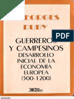 1187671997.Duby Georges - Guerreros Y Campesinos - Desarrollo Inicial de La Economia Europea 500 1200