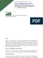 Copa das Confederações 2013 - tabela de jogos, bola, curiosidades