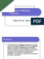 Organización y Métodos - Otoño 2013 - 06 - Proyectos Parte 01 - Conceptos