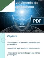 Desenvolvimento Do Parapsiquismo