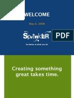 Spreenkler Meetup Agenda 05-06-09