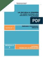 871507316.07 - Fernandez Enguita - La Escuela a Examen