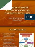 COMPLICACIONES ANESTESIOLOGICAS CARDIOVASCULARES