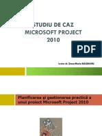 1_Studiu de Caz Microsoft Project 2010