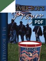 The Drummer Boy's prayer - By M.L Rossvalley