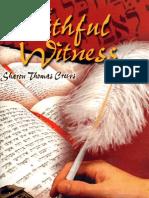 The Faithful Witness - By Sharon Thomas Crews