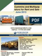Caterpillar, Cummins and Multiquip Diesel Generators for Rent and Sale - June 2013
