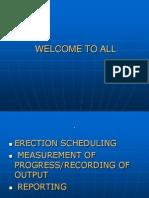 Erec Scheduling, Progress Measurements,Reporting