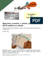 Mega-Sena acumula e prêmio pode chegar a R$ 35 milhões no sábado