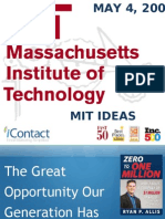 MIT IDEAS Social Entrepreneurship Competition, Ryan Allis, The Great Opportunity of Our Generation, May 2009 (PPT)