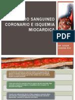 Flujo Sanguineo Coronario e Isquemia Miocardica