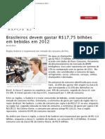 Brasileiros devem gastar R$17,75 bilhões em bebidas em 2012