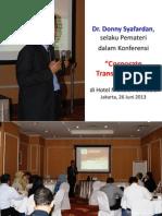 Dr. Donny Syafardan, Pemateri Konferensi_Corporate Transformation_di Hotel Menara Paninsula - Jakarta, 26 Juni 2013