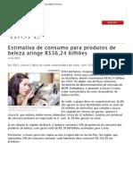 Estimativa de consumo para produtos de beleza atinge R$36,24 bilhões / Ibope 2012