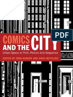 Jorn Ahrens Arno Meteling Comics and the City Urban Space in Print, Picture, And Sequence 2010