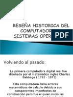 Reseña, historia sistemas operativos