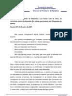 09-07-2004 Discurso Do Presidente Da Republica- Luiz Inacio Lula Da Silva- Na Cerimonia Alusiva a Despedida Dos Atletas