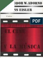 ADORNO, Theodor - El cine y la musica - H. Eisler (introducción  - capitulo 1)