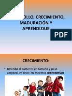 desarrollocrecimientomaduracinyaprendizaje-120520185700-phpapp02.pptx