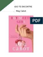 Boy #2 Cuando Tropecé Contigo (Cuando te Encontre) - Meg Cabot