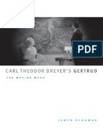 Carl Theodor Dreyer's Gertrud; The Moving Word