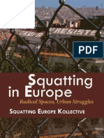 Squatting in Europe - Radical spaces, Urban struggles.