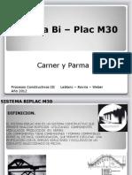 Sistema Biplac M30