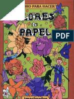 El Libro Para Hacer Flores de Papel Escrito Por Luis H. Rodriguez Felder