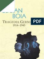 Boia, Lucian - Tragedia Germaniei (1914-1945)